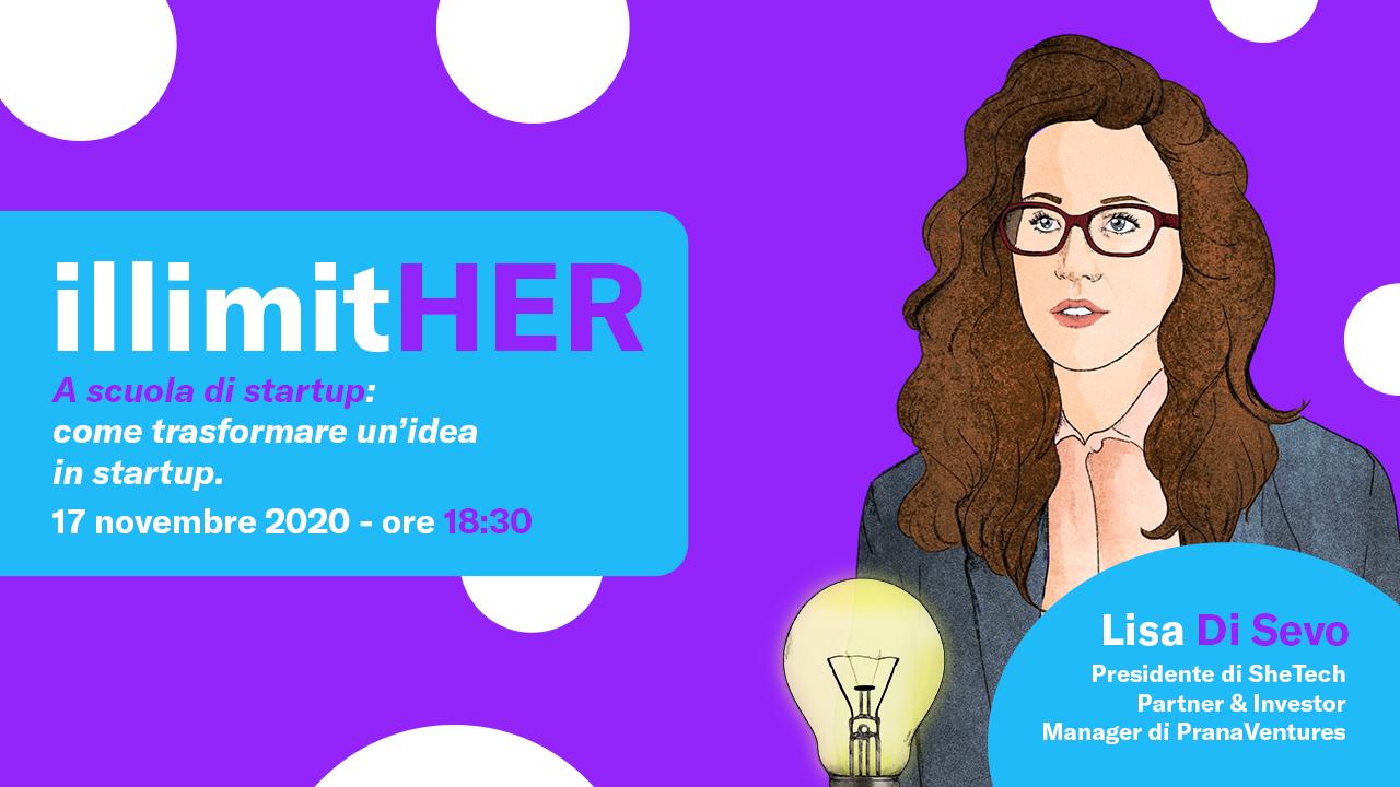 Lisa Di Sevo: a scuola di startup. Il 17 novembre l'evento illimitHER